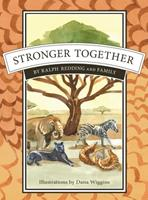 Stronger Together: Pangolins join Zeke and friends 1087807166 Book Cover