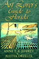Art Lover's Guide to Florida 1561641448 Book Cover