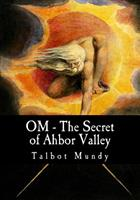 Om, the Secret of Ahbor Valley 0881840459 Book Cover