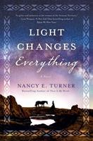 Light Changes Everything 1250186013 Book Cover