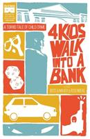 4 Kids Walk Into A Bank 1628751886 Book Cover