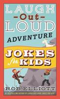 Laugh-Out-Loud Adventure Jokes for Kids 006274870X Book Cover