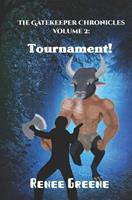 Tournament! 1091071241 Book Cover