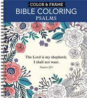 Color  Frame - Bible Coloring: Psalms (Adult Coloring Book) 1645585662 Book Cover