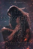 The Reckoning of Noah Shaw 1481456474 Book Cover