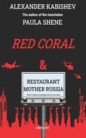 """Red Coral & Restaurant """"Mother Russia"""" 9354900291 Book Cover"""