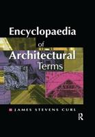 Encyclopaedia of Architectural Terms 187339425X Book Cover