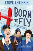 Born to Fly: The First Women's Air Race Across America 1626721300 Book Cover