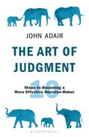 The Art of Judgment: 10 Steps to Becoming a More Effective Decision-Maker 1472980700 Book Cover