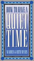 How To Have A Quiet Time 0891095683 Book Cover