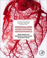 Personalized Computational Hemodynamics: Models, Methods, and Applications for Vascular Surgery and Antitumor Therapy 0128156538 Book Cover