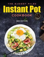 The Easiest Paleo Instant Pot Cookbook: 2021 Edition 9977802289 Book Cover
