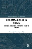 Risk Management in Crisis: Winners and Losers During the Covid-19 Pandemic 0367674548 Book Cover
