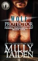 Wolf Protector 1484018427 Book Cover