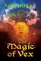 The Magic of Vex 1590953096 Book Cover
