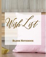 Wish List - Blank Notebook - Write It Down - Pastel Rose Gold Pink Wooden Abstract Design - Polka Dot Brown White Fun 1034225057 Book Cover