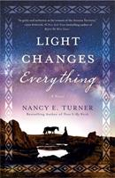 Light Changes Everything 1250756529 Book Cover