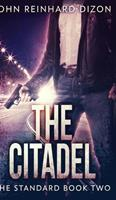 The Citadel (The Standard Book 2) 103400445X Book Cover