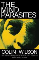 The Mind Parasites 091472827X Book Cover