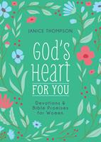 God's Heart for You: Devotions and Bible Promises for Women 1643522175 Book Cover