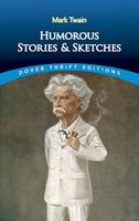 Humorous Stories and Sketches 0486292797 Book Cover