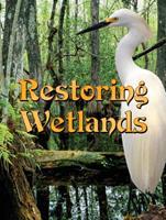 Restoring Wetlands 1606944096 Book Cover