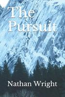 The Pursuit 1702349659 Book Cover