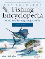 Ken Schultz's Fishing Encyclopedia Volume 4: Worldwide Angling Guide 168442769X Book Cover