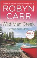 Wild Man Creek 0778329313 Book Cover