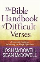 The Bible Handbook of Difficult Verses (The McDowell Apologetics Library) 0736949445 Book Cover