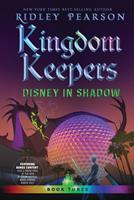 Kingdom Keepers III: Disney in Shadow 1423128990 Book Cover