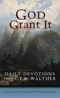 God Grant It: Daily Devotions 0758608349 Book Cover