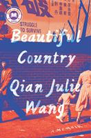 Beautiful Country: A Memoir of an Undocumented Childhood Book Cover