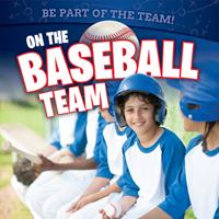 On the Baseball Team 1725327554 Book Cover