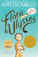 Flora and Ulysses: The Illuminated Adventures 0763676713 Book Cover