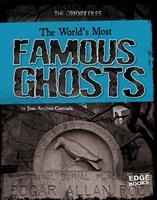 The World's Most Famous Ghosts 1429665165 Book Cover