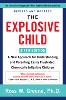 The Explosive Child 4th Edition: A New Approach for Understanding and Parenting Easily Frustrated, Chronically Inflexible Children