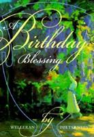 A Birthday Blessing 1883211034 Book Cover