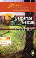 Desperate Rescue 0373442602 Book Cover