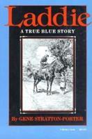 Laddie: A True Blue Story 1987715896 Book Cover