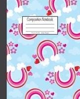 Composition Notebook: 7.5x9.25, Wide Ruled Colorful Pink Rainbow 1676893156 Book Cover
