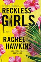 Reckless Girls 1250274257 Book Cover