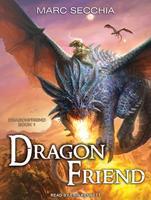 Dragonfriend - Dragonfriend Libro 1 151172983X Book Cover