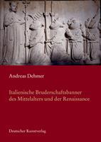 Italienische Bruderschaftsbanner Des Mittelalters in Der Renaissance 3422064605 Book Cover