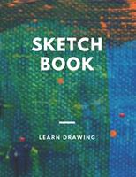 Sketchbook: for Kids with prompts Creativity Drawing, Writing, Painting, Sketching or Doodling, 150 Pages, 8.5x11: A drawing book is one of the distinguished books you can draw with all comfort, 167677310X Book Cover