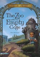 Field Trip Mysteries: The Zoo with the Empty Cage 1434216101 Book Cover