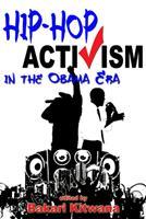 Hip-Hop Activism in the Obama Era 0883783088 Book Cover