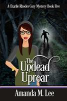 The Undead Uproar 1796686158 Book Cover
