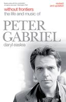 Without Frontiers: The Life & Music of Peter Gabriel 1785588508 Book Cover