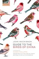 Guide to the Birds of China 0192893661 Book Cover